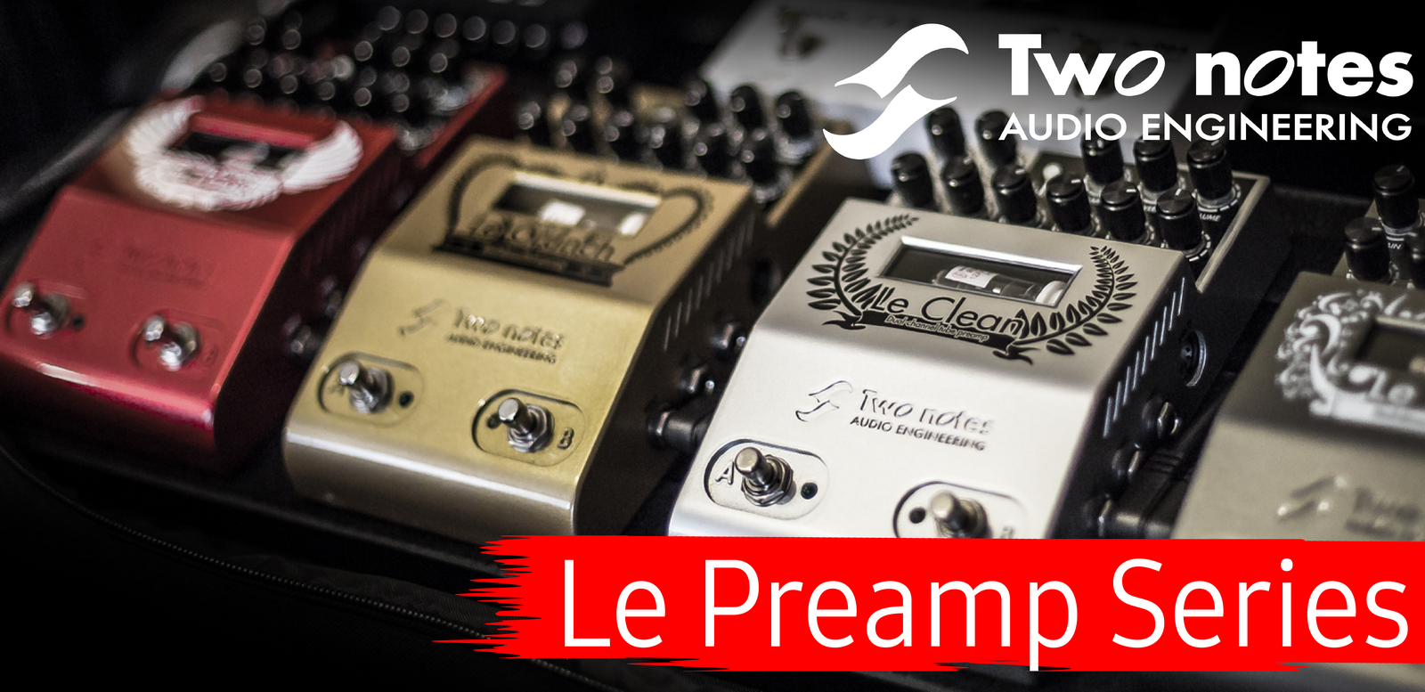 Two Notes - Le Preamp Series
